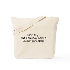 Already Have Jewish Girlfriend Tote Bag