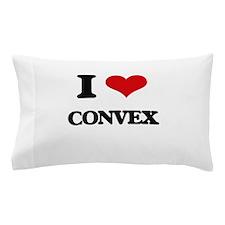 I love Convex Pillow Case