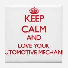 Keep Calm and love your Automotive Me Tile Coaster