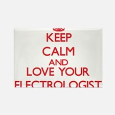 Keep Calm and love your Electrologist Magnets
