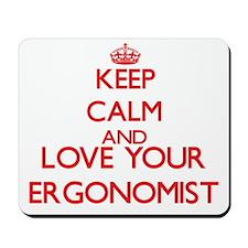Keep Calm and love your Ergonomist Mousepad