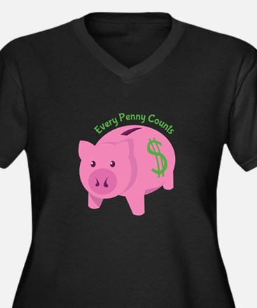 Every Penny Counts Plus Size T-Shirt