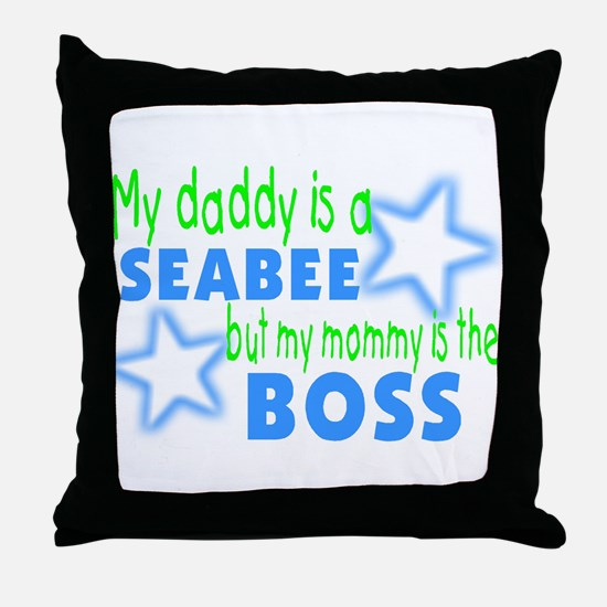 My daddy is a seabee but momm Throw Pillow
