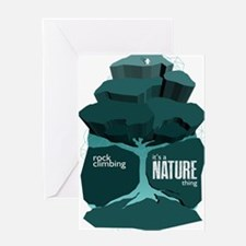 Rock Climbing - It's a Nature Thing Greeting Cards