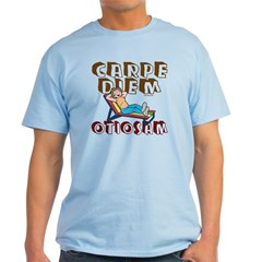 Carpe Diem Otiosam f T-Shirt