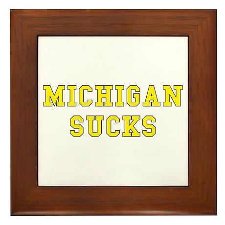 Michigan Sucks Framed Tile
