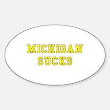 Michigan Sucks Oval Decal