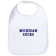 Michigan Sucks Bib