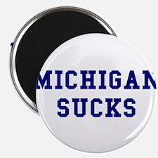 Michigan Sucks Magnet