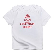 Keep Calm and love your Oboist Infant T-Shirt