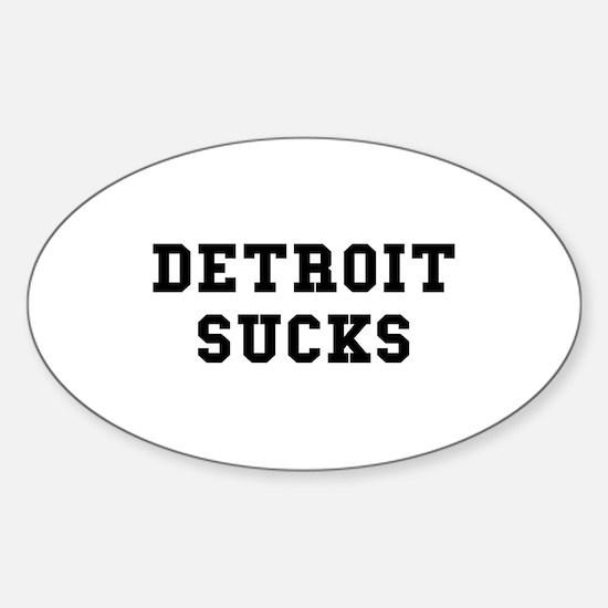 Detroit Sucks Oval Decal