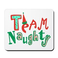 Team Naughty Mousepad
