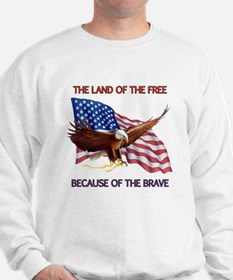 Land of the Free... Sweatshirt