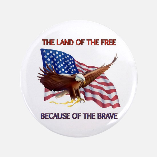 "Land of the Free... 3.5"" Button"