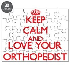 Keep Calm and love your Orthopedist Puzzle