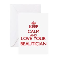 Keep Calm and love your Beautician Greeting Cards