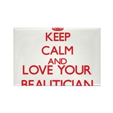 Keep Calm and love your Beautician Magnets