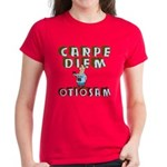 Carpe Diem Otiosam m Women's Dark T-Shirt