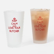 Keep Calm and love your Butcher Drinking Glass