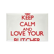 Keep Calm and love your Butcher Magnets