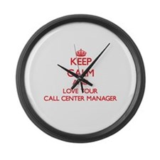 Keep Calm and love your Call Cent Large Wall Clock