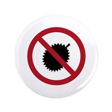 "No Durians Sign, Singapore 3.5"" Button"
