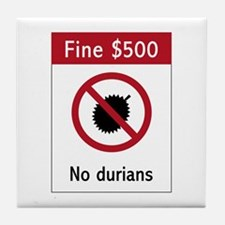 No Durians Sign, Singapore Tile Coaster