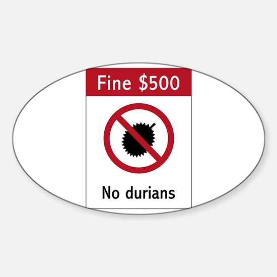 No Durians Sign, Singapore Sticker (Oval)