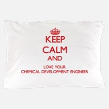 Keep Calm and love your Chemical Devel Pillow Case