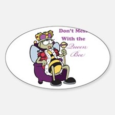 Don't Mess With Queen Bee Oval Decal