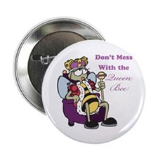 """Don't Mess With Queen Bee 2.25"""" Button (10 pack)"""