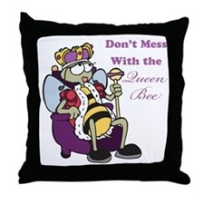 Don't Mess With Queen Bee Throw Pillow