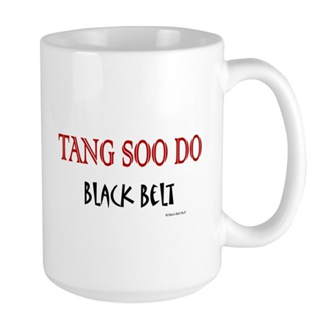 Tang Soo Do Black Belt 1 Large Mug