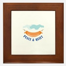 Peace Quiet Framed Tile