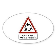 You Don't Have Priority, Traffic Si Decal