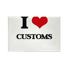 I love Customs Magnets