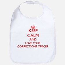 Keep Calm and love your Corrections Officer Bib