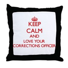 Keep Calm and love your Corrections O Throw Pillow