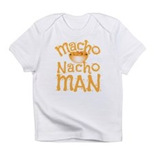 MACHO nacho man Infant T-Shirt