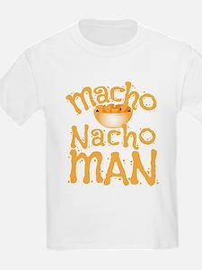 MACHO nacho man T-Shirt