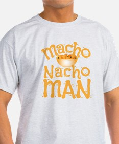 MACHO nacho man T-Shirt