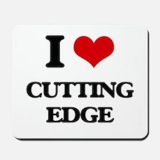 I love Cutting Edge Mousepad