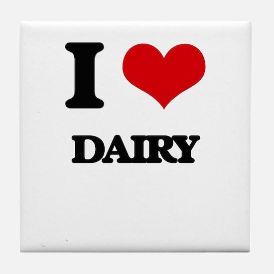 I Love Dairy Tile Coaster