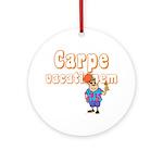Carpe Vacationem m Ornament (Round)