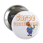 "Carpe Vacationem m 2.25"" Button (10 pack)"