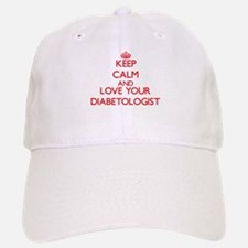 Keep Calm and love your Diabetologist Baseball Baseball Cap