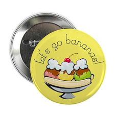 Let's go bananas! Button