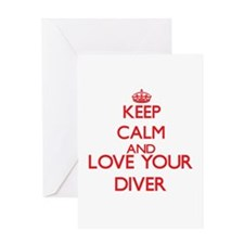 Keep Calm and love your Diver Greeting Cards