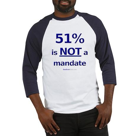 """51% is NOT a Mandate"" Baseball Jersey"