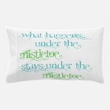 Under the Mistletoe Pillow Case